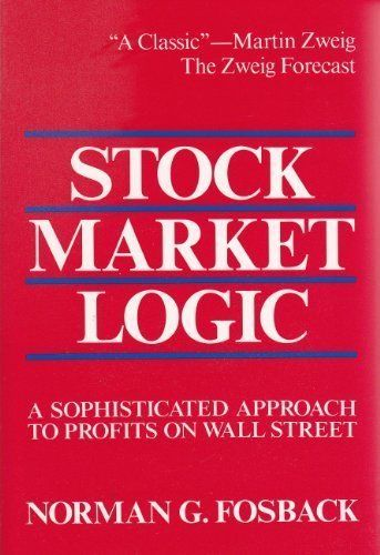 Stock Market Logic A Sophisticated Approach To Profits On Wall