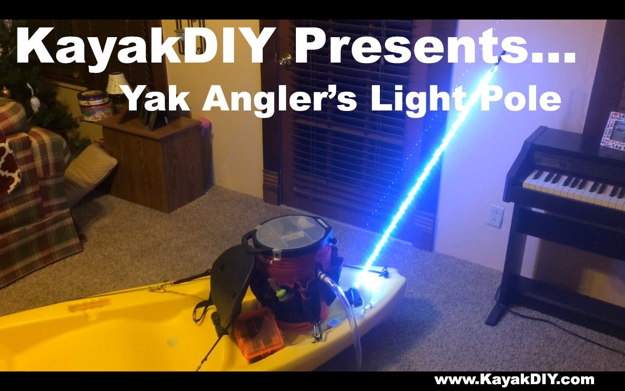 How to build a kayak light pole very bright affordable