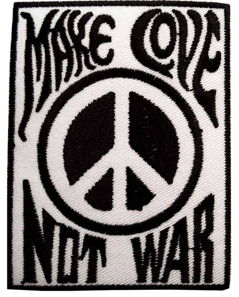 Make Love Not War Peace Frieden friedens Hippie Patch 9 x 6,8 cm ...