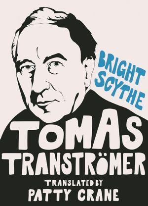 Sarabande Books: Bright Scythe by Tomas Transtromer translated by Patty Crane
