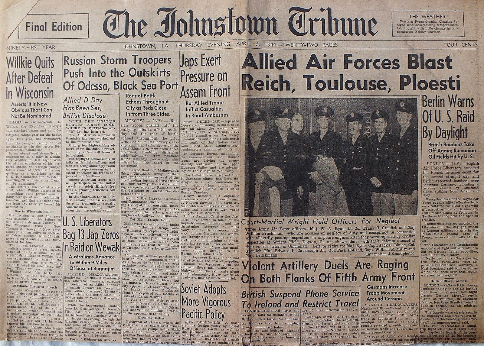 The Johnstown Tribune - World War II: April 6, 1944: Allied Air Forces Blast Reich, Toul...