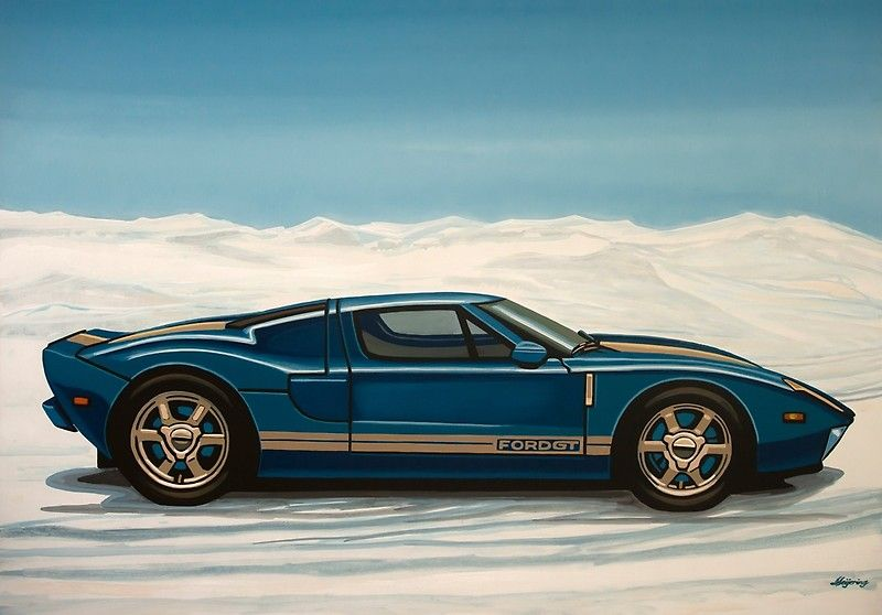 Ford Gt 2005 Painting Canvas Print In 2020 Ford Gt 2005 Ford Gt Concept Cars