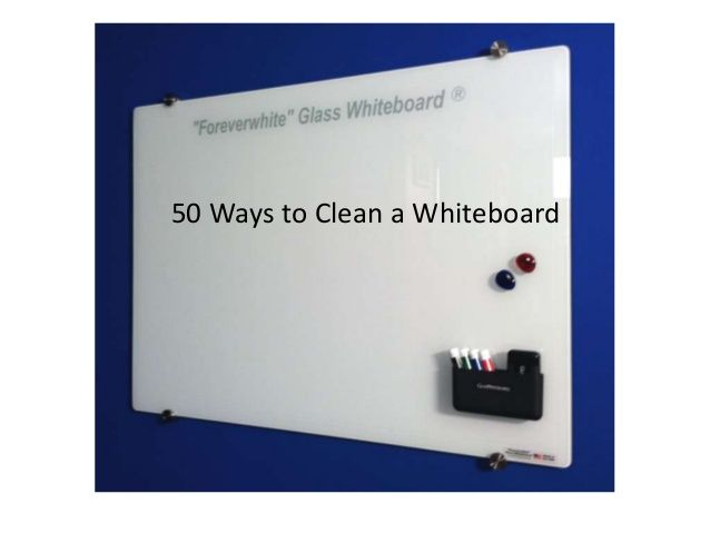 How To Clean A Whiteboard White Board Cleaning A White Board Cleaning