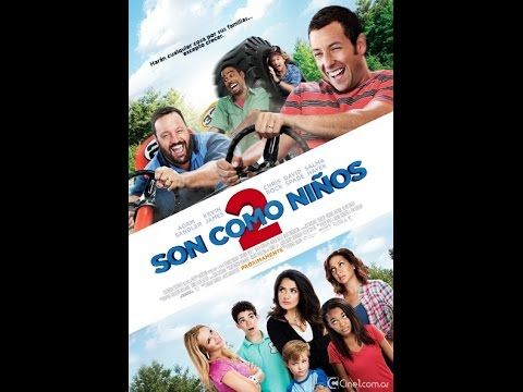 Son Como Ninos 2 Pelicula Completa Hd Espanol Latino Grown Ups 2 2 Movie Adam Sandler