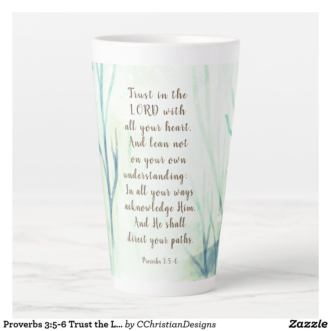 Proverbs 3 5 6 Trust The Lord With All Your Heart Latte Mug Zazzle Com Latte Mugs Proverbs Inspirational Gifts