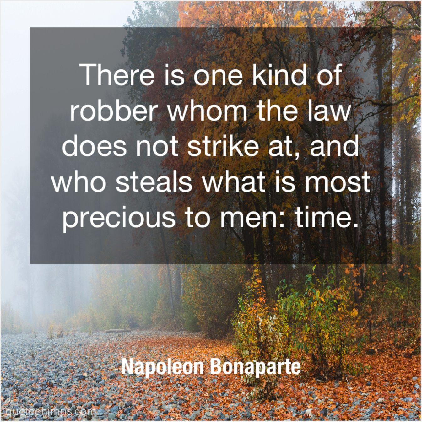 Napoleon Bonaparte There Is One Kind Of