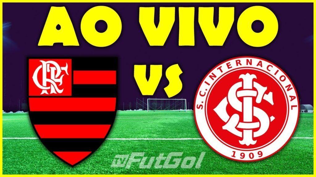 Assistir Grátis Flamengo x Internacional Futebol AO VIVO