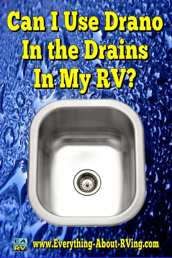 Can I Use Drano In The Drains In My RV?