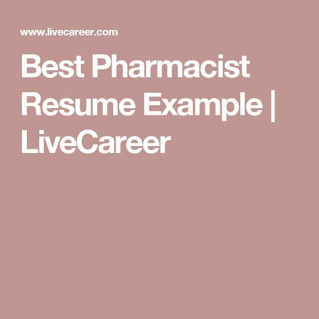 Best Pharmacist Resume Example  Livecareer  Cv