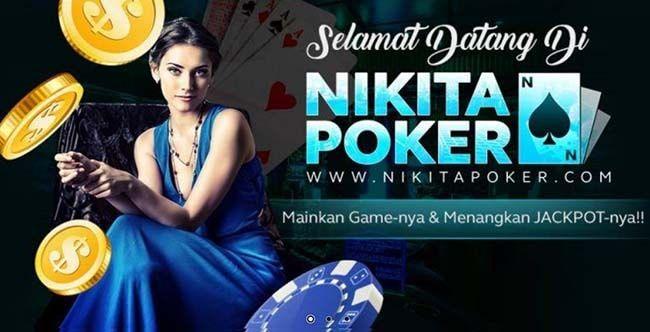 Situs Poker - NikitaPoker sudah beroperasi lebih dari 1