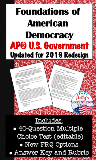 Foundations of American Democracy Test- AP® Government