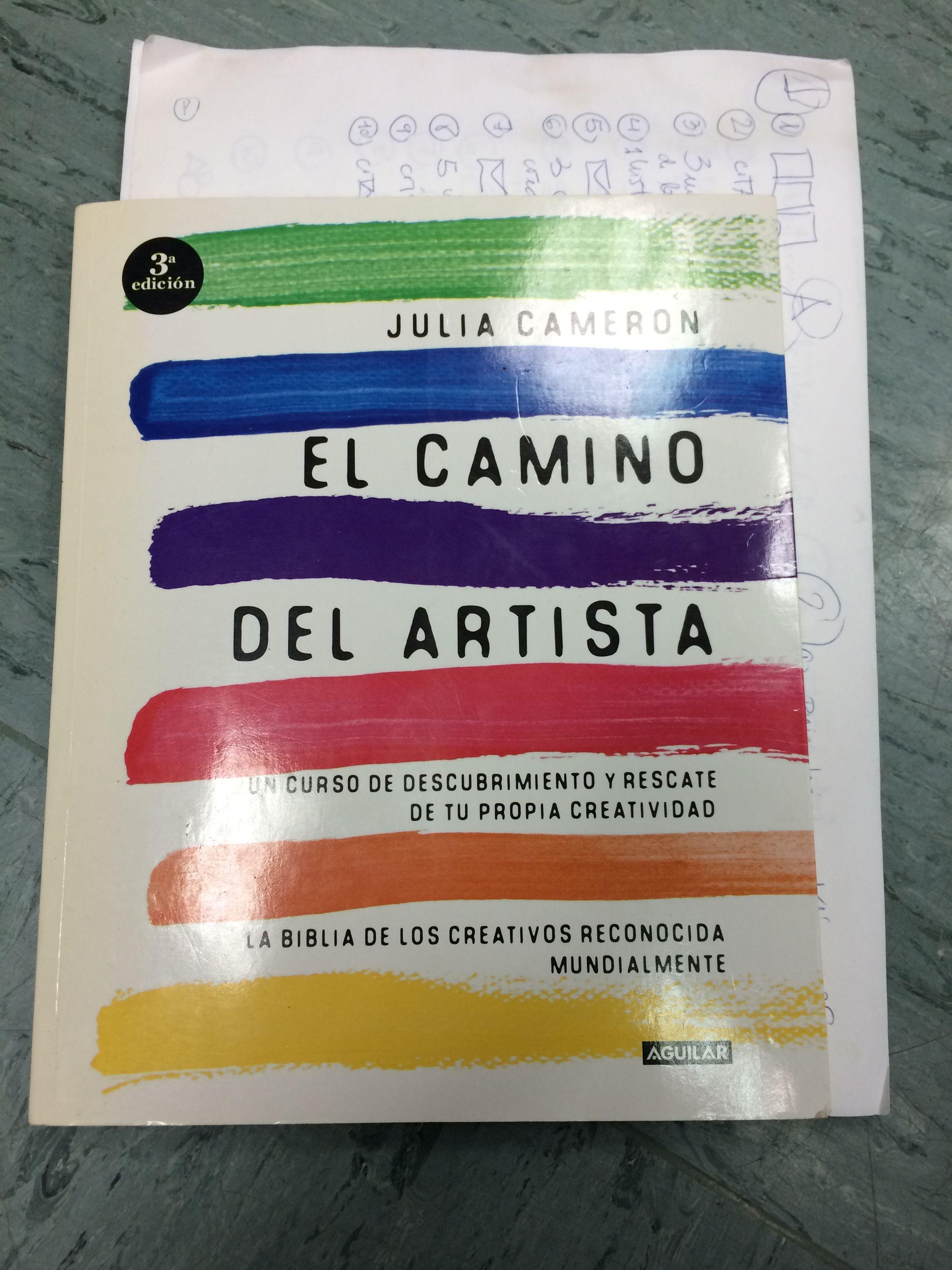 El Camino Del Artista Www Elenadapra Com Psicologia Coaching Creatividad Artistas Crear Creadores Artistas Creatividad Cursillo