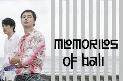Sinopsis Drama Memories Of Bali Episode 1 20 Tamat Korean