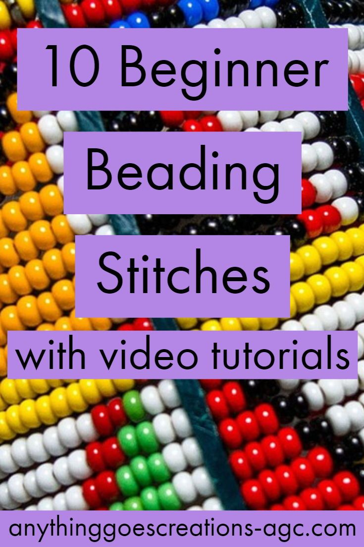 10 Beginner Beading Stitches with video tutorials. Teach yourself beautiful beading techniques.