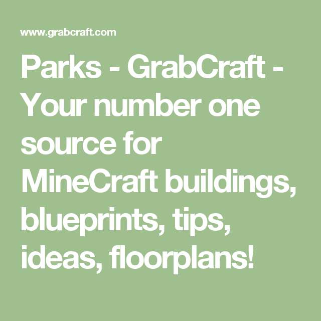 Parks grabcraft your number one source for minecraft buildings minecraft building blueprints malvernweather Choice Image
