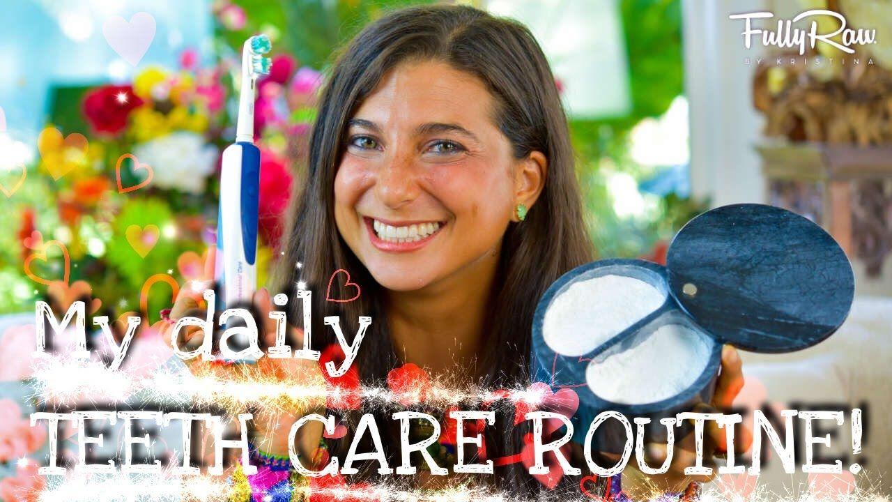 My Daily Raw Vegan Teeth Care Routine AllNatural Dental