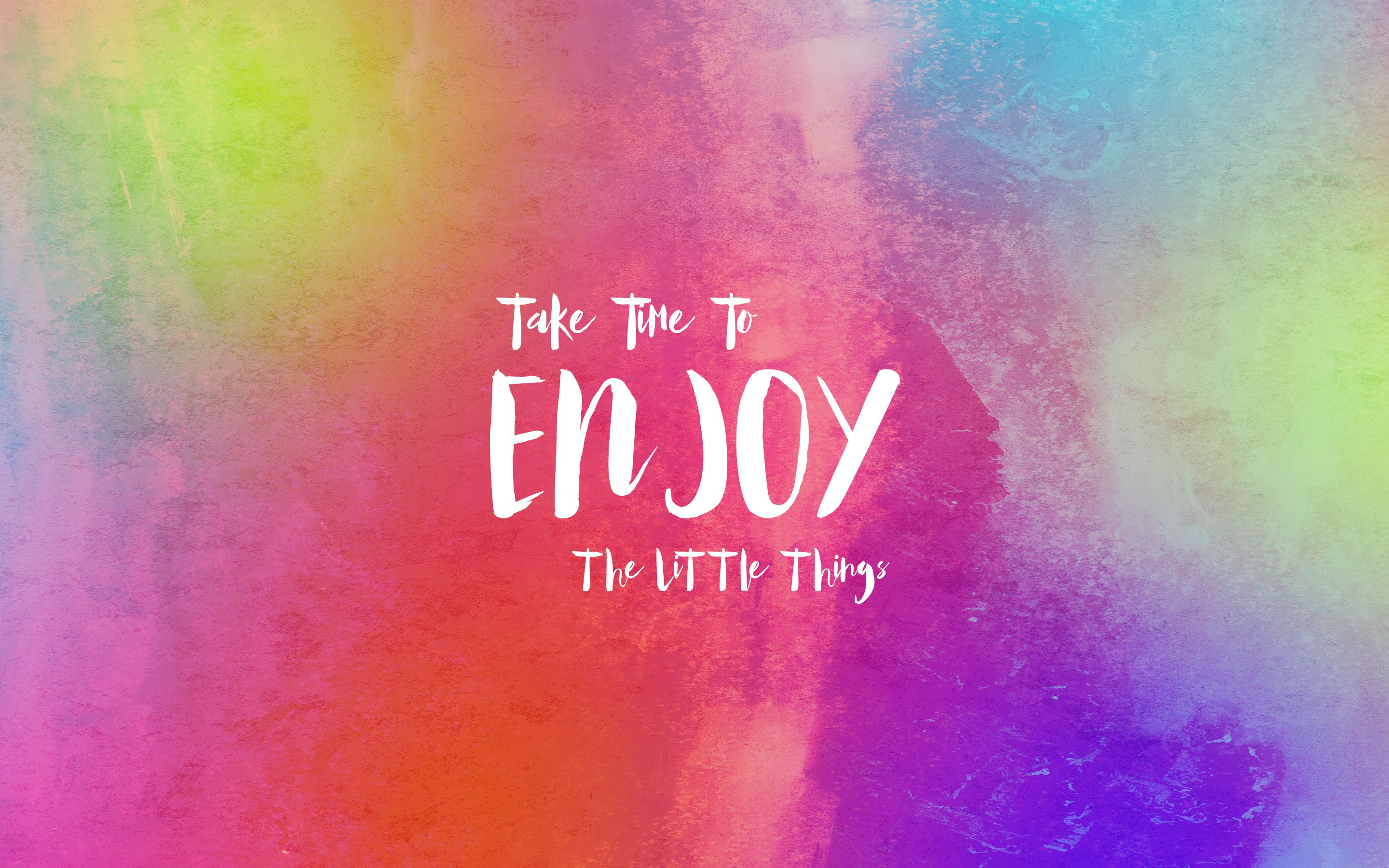 Take Time Enjoy The Little Things Free Wallpaper Positive Quotes Fb Quote Funny Quotes About Life