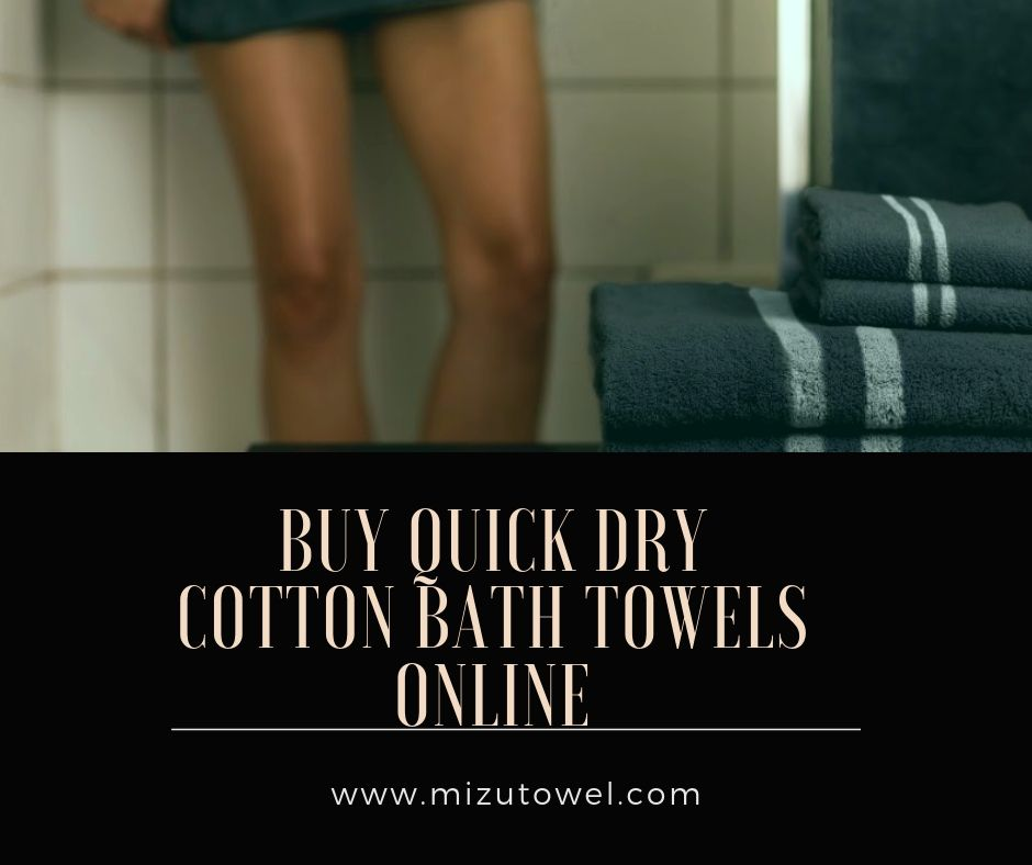 Buy Quick Drying Cotton Bath Towels Online At Our Store Mizu Towel