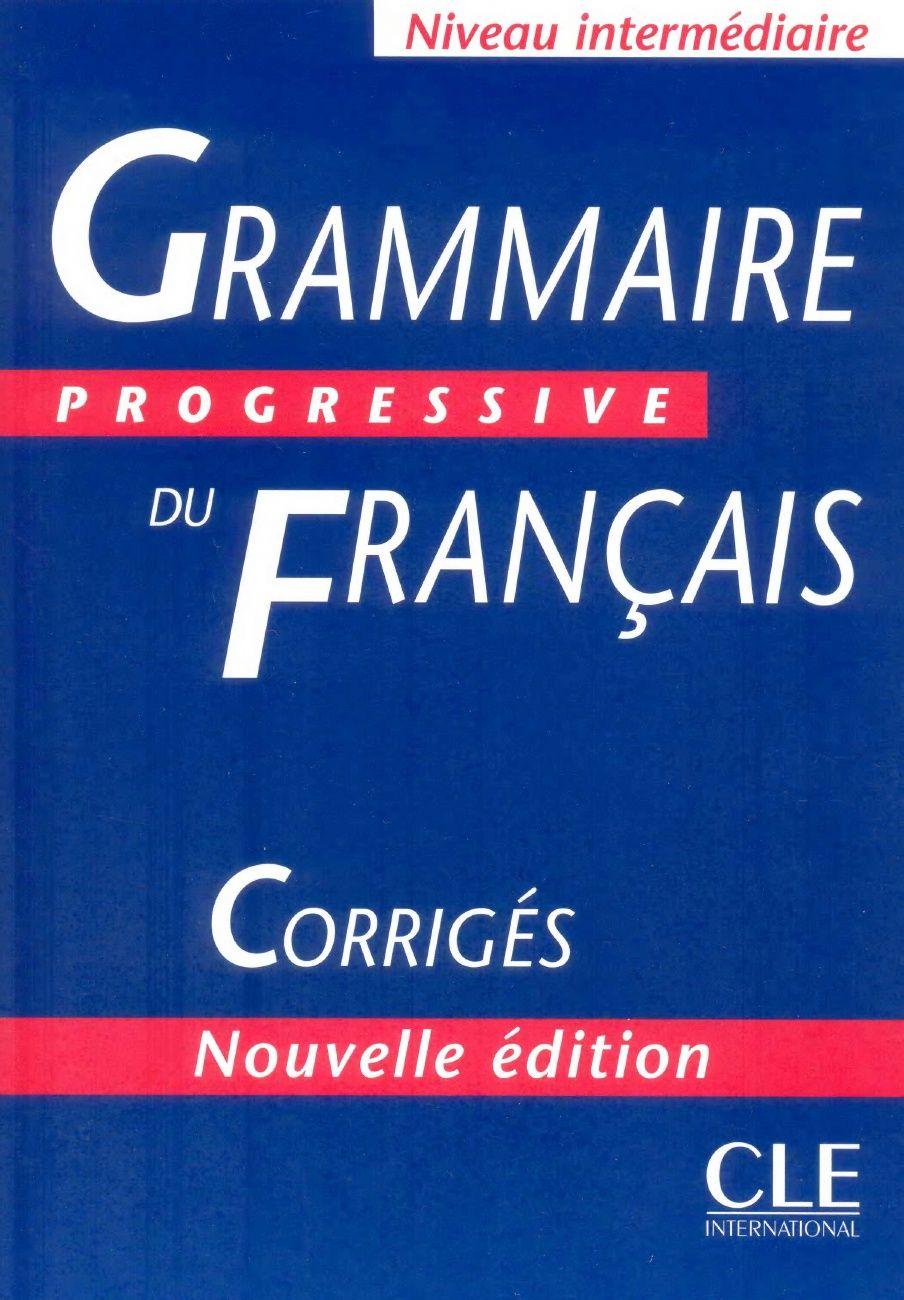 Grammaire progressive du franais niveau intermdiaire livre grammaire progressive du franais niveau intermdiaire livre corrigs 1 fandeluxe Images