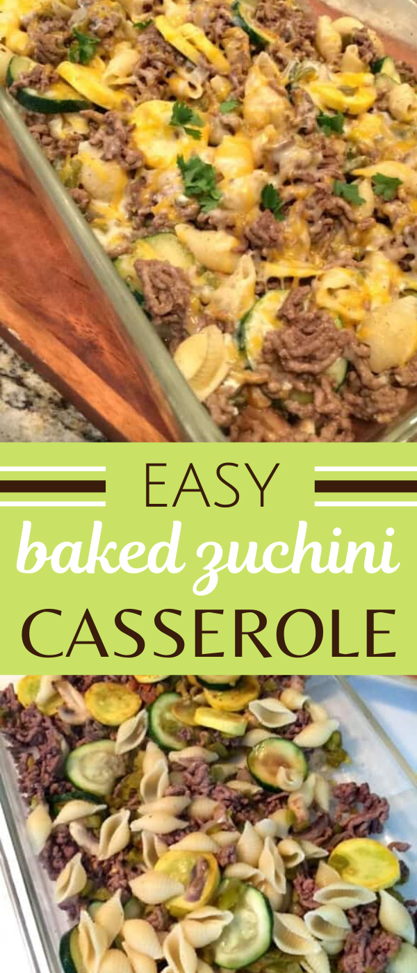 This Easy Baked Zucchini Casserole Is Made With Two Kinds Of Squash And Ground Beef Healthy Casserole Recipes Easy Casserole Recipes Ground Beef Recipes Easy