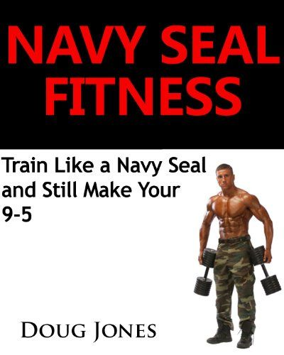 navy seal weight training workout stew smith pdf