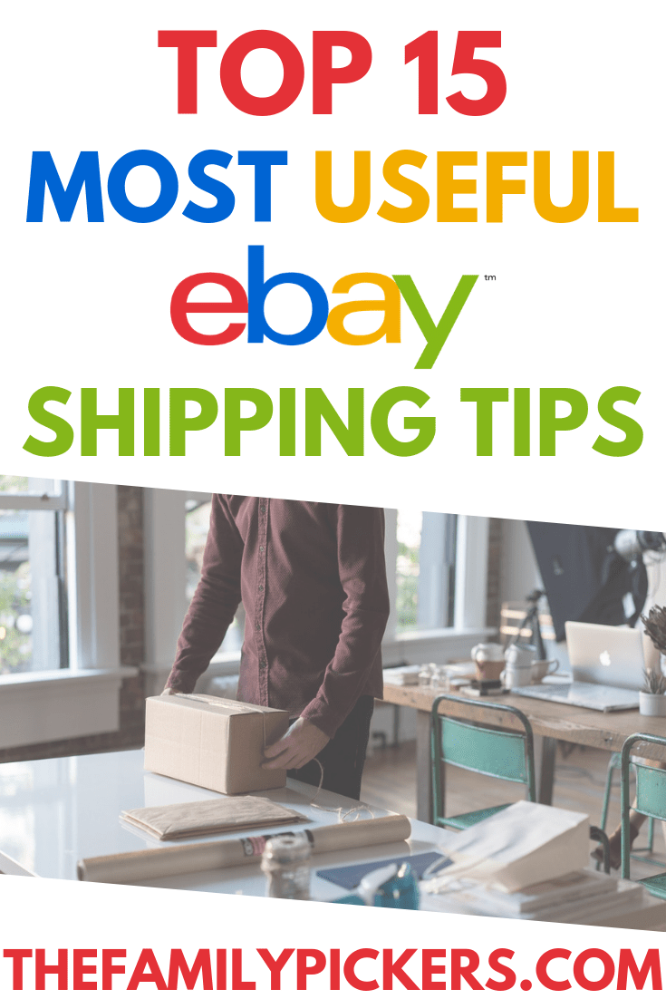 Ebay Shipping Tips 15 Of The Most Useful Shipping Tips For Ebay Ebay Selling Tips Making Money On Ebay Tips