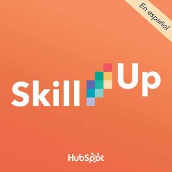 Hubspot Podcasts Hubspot Marketing Skills Podcasts