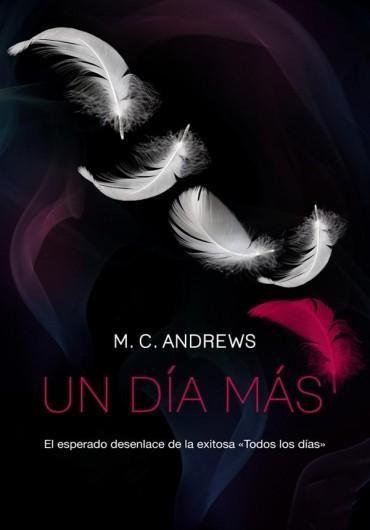 Descargar Libro Un Día Más M C Andrews En Pdf Epub Mobi O Leer Online Le Libros Saga Books I Love Reading