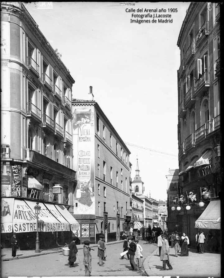 Calle Del Arenal A O 1905 Fotos Antiguas Pinterest