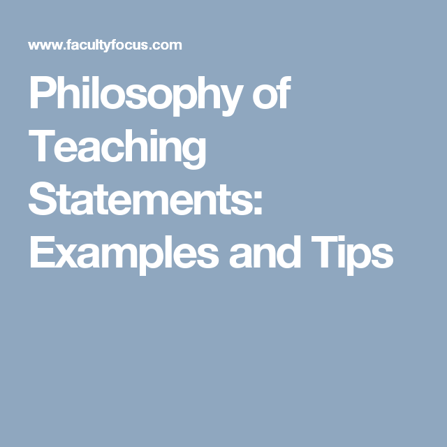 Philosophy Of Teaching Statements Examples And Tips Teaching Statement Philosophy Of Education Teaching Philosophy