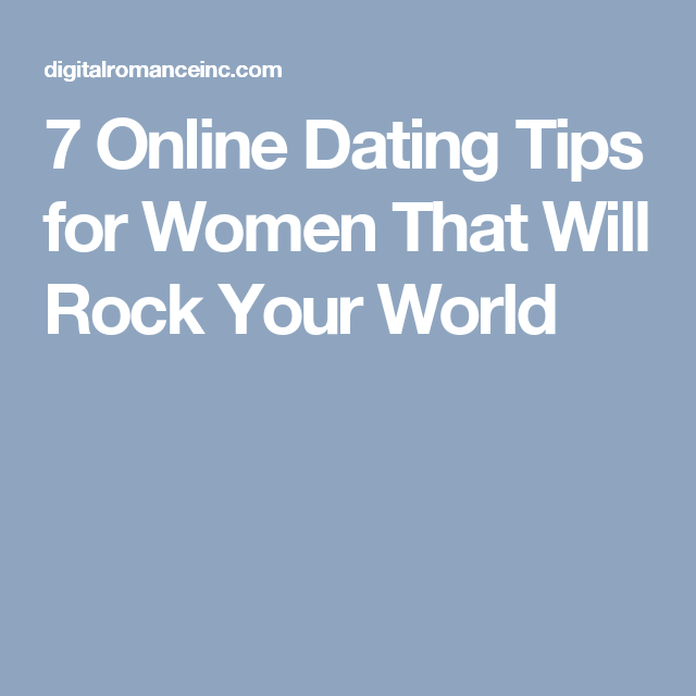7 tips for online dating