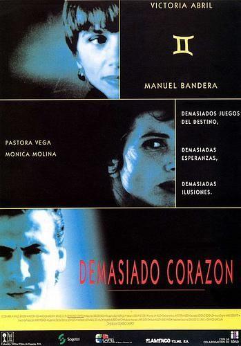 Cartel De Ivan Zulueta Para Demasiado Corazon 1992 Eduardo Campoy Corazones Carteles De Cine Ilusiones
