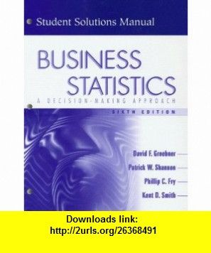 Business statistics a decision making approach student solutions business statistics a decision making approach student solutions manual 6th edition fandeluxe Gallery