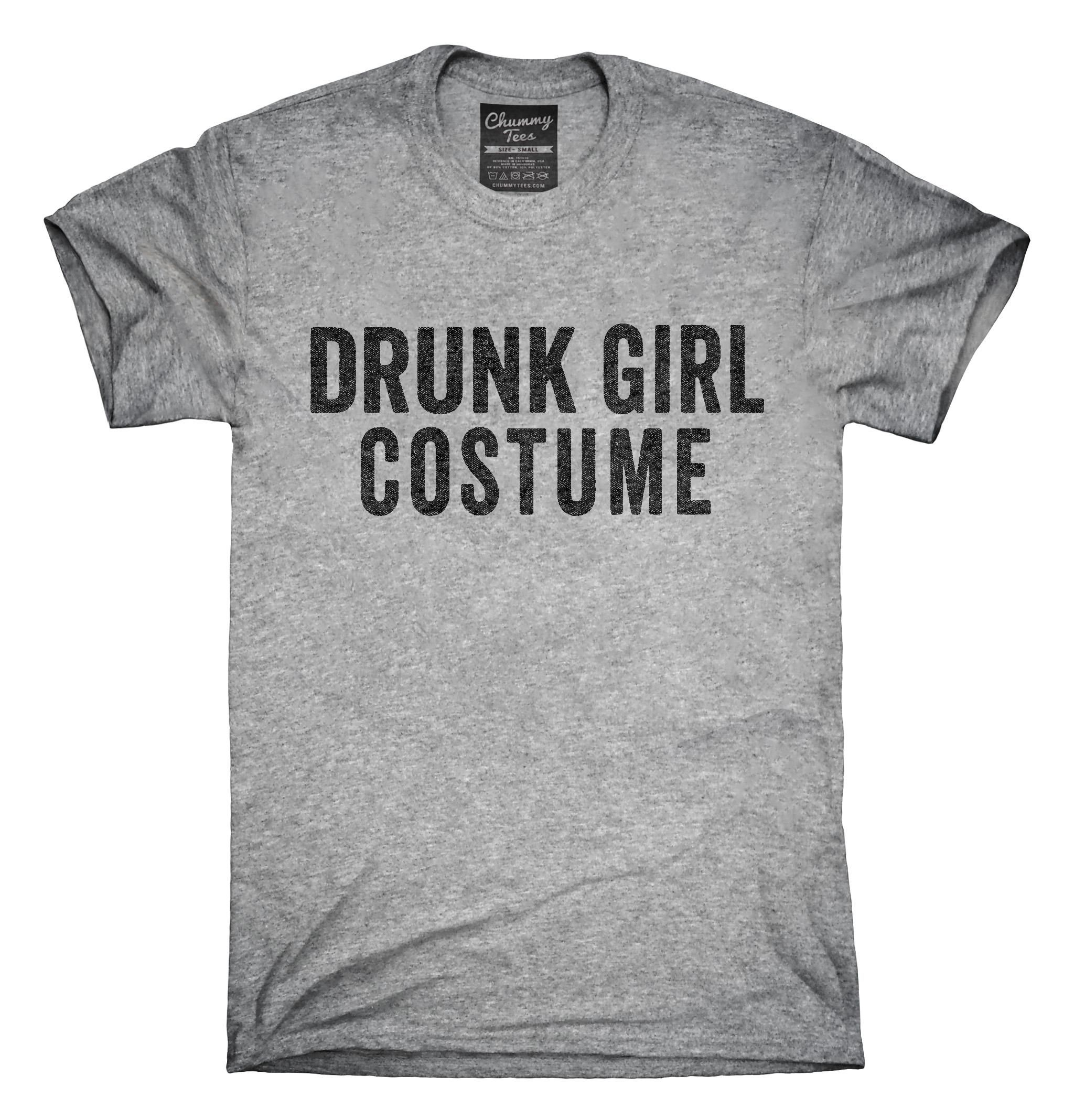 You can order this Drunk Girl Costume t-shirt design on several different sizes, colors, and styles of shirts including short sleeve shirts, hoodies, and tank tops.  Each shirt is digitally printed when ordered, and shipped from Northern California.