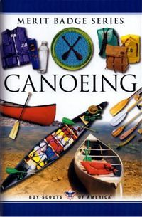 Canoeing Merit Badge Pamphlet | Scouting | Boy scouts merit