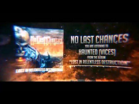 No Last Chances - Haunted (Vices)