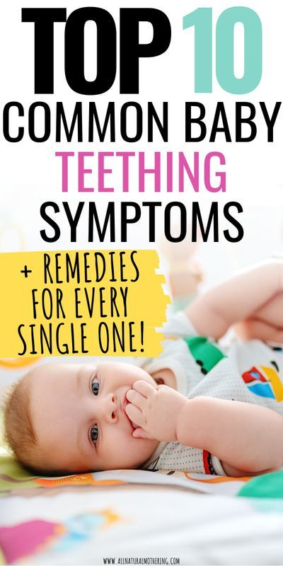 Is your baby teething? Here are the top 10 common baby teething symptoms you should look out for as well as remedies to relieve your bay's teeting sysmptoms which can be uncomfortable! #babyhealth #allnaturalmothering #newmom #baby #babyteething #naturalteething #babytips #newmomtips