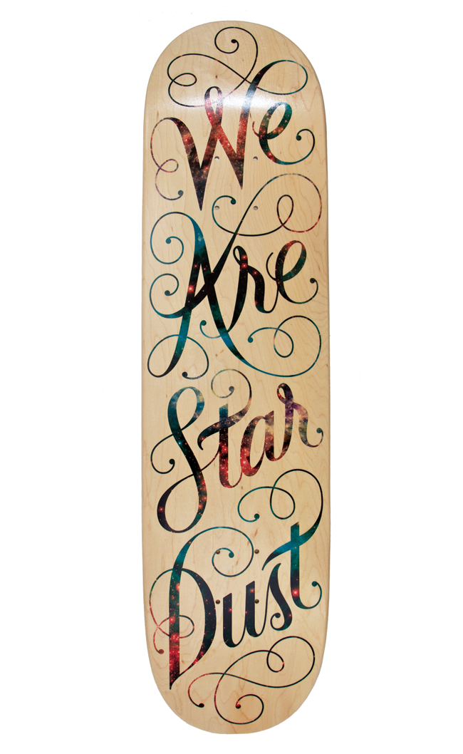 We Are Star Dust, 2012I designed this board for Bordo Bello 2012.