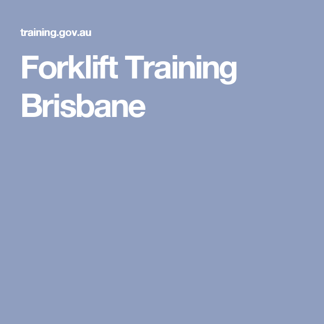 Forklift Training Brisbane Forklift Training Brisbane Pinterest