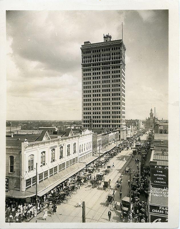 Austin Avenue Waco Tx 1913 Waco Hometown Texas History