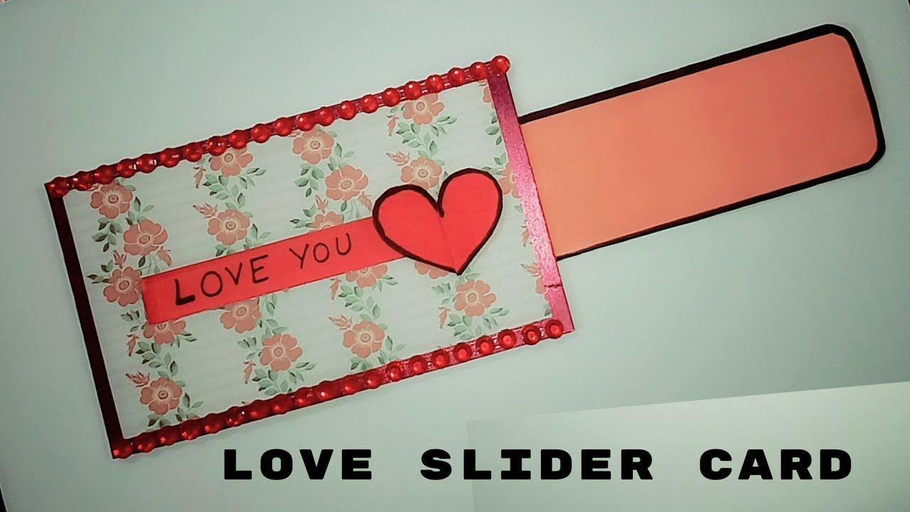 Love Slider Card For Scrapbook Diy Anniversary Cards Scrapbook Card Ideas Slider Cards Anniversary Cards Handmade Diy Anniversary Cards