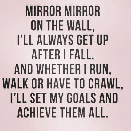 50 Best Motivational Quotes With Images To Inspire You To Achieve Your Goals: Mirror Mirror On The Wall