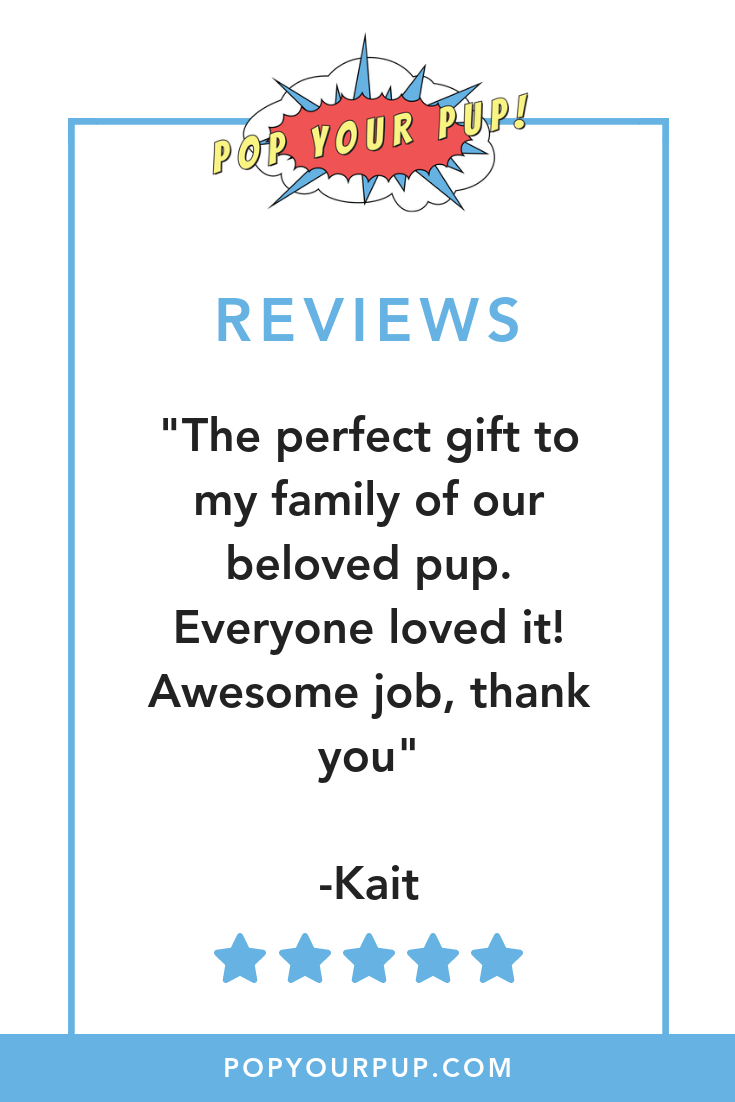 Pop Your Pup Has Served Over 100 000 Happy Customers And You Could Be Next Read This Wonderful 5 Star Review F How To Show Love Pop Art Animals Custom Pop Art