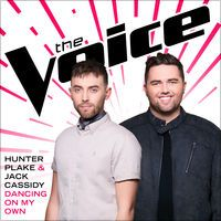 Dancing On My Own (The Voice Performance) - Single by Hunter Plake & Jack Cassidy