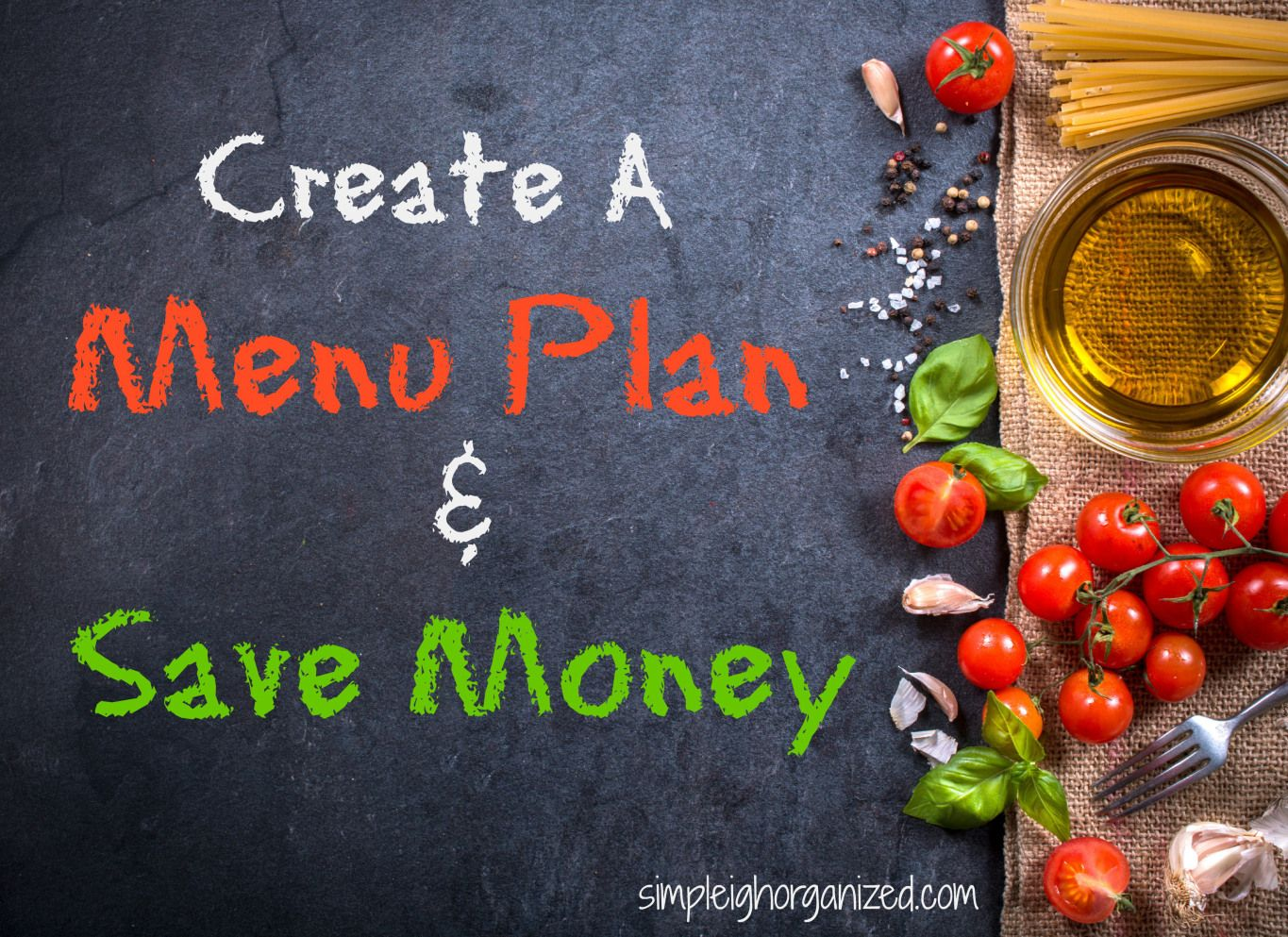 How To Create A Meal Plan To Save Money  Meals Create And Saving
