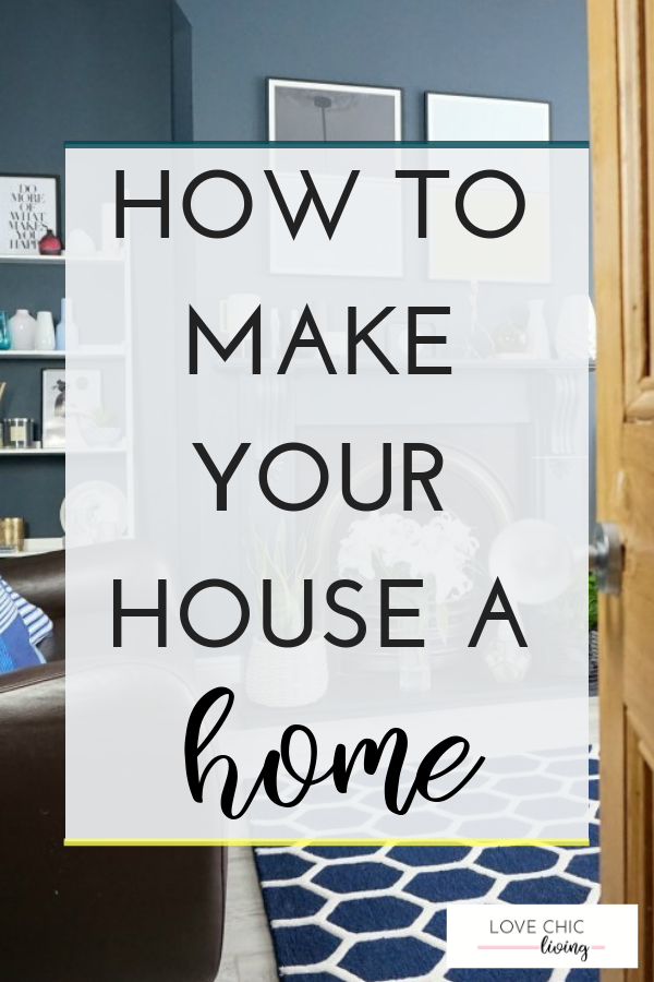 How to Make Your House a Home with Little Touches