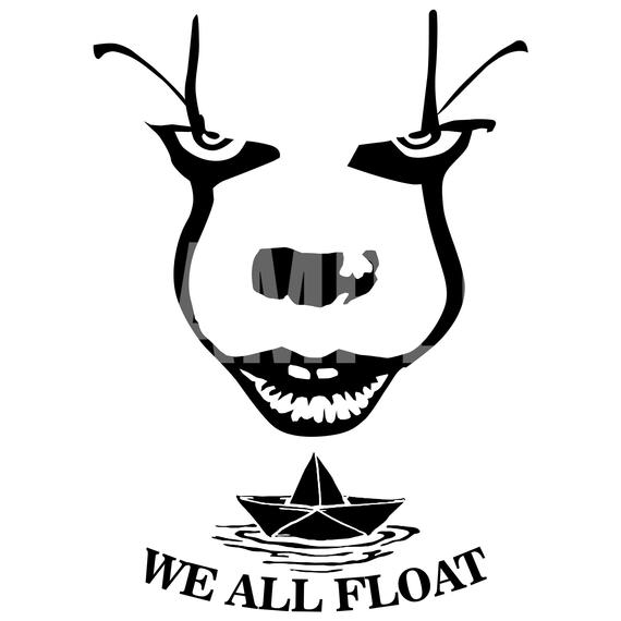 Pennywise It We All Float Png And Svg File This Is A Digital Product No Physical Product Will Cricut Halloween Cricut Projects Vinyl Pumpkin Carvings Stencils