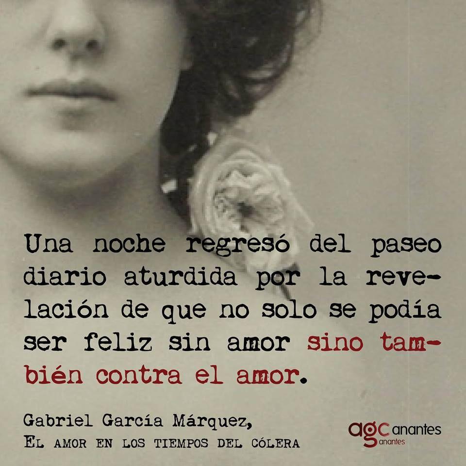 Inspirador Frases Gabriel Garcia Marquez Amor Tiempos Colera Mejor