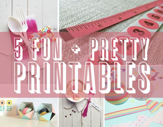 5 New Fun & Pretty Printables!