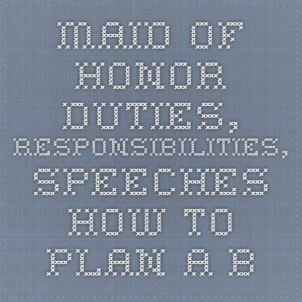 maid of honor duties responsibilities speeches how to plan a bridal shower